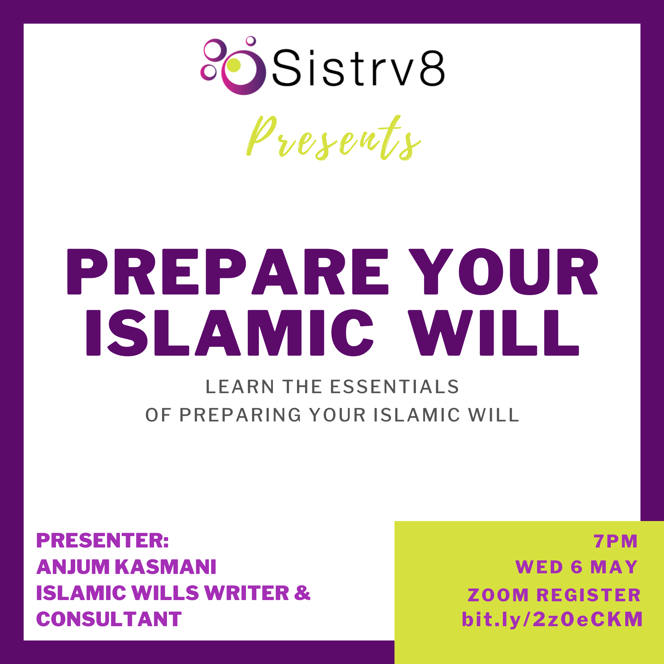 Sistrv8 Presents: Prepare Your Islamic Will